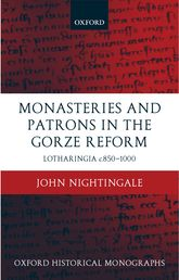Monasteries and Patrons in the Gorze Reform