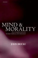 Mind and MoralityAn Examination of Hume's Moral Psychology$