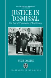 Justice in DismissalThe Law of Termination of Employment$