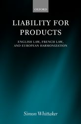 Liability for ProductsEnglish Law, French Law, and European Harmonization$