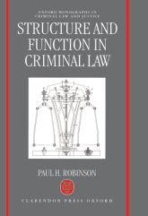 Structure and Function in Criminal Law$