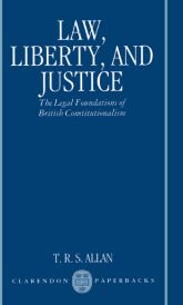 Law, Liberty, and JusticeThe Legal Foundations of British Constitutionalism$