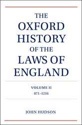 The Oxford History of the Laws of England – 871-1216 | Oxford Scholarship Online