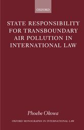 State Responsibility for Transboundary Air Pollution in International Law$