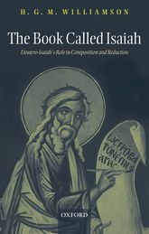The Book Called IsaiahDeutero-Isaiah's Role in Composition and Redaction