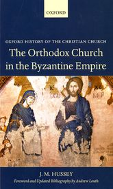 The Orthodox Church in the Byzantine Empire$