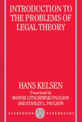 Introduction to the Problems of Legal TheoryA Translation of the First Edition of the Reine Rechtslehre or Pure Theory of Law$