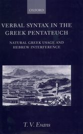 Verbal Syntax in the Greek PentateuchNatural Greek Usage and Hebrew Interference$