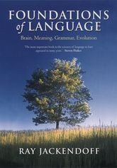 Foundations of LanguageBrain, Meaning, Grammar, Evolution$