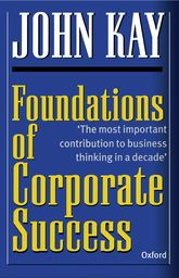 Foundations of Corporate SuccessHow Business Strategies Add Value