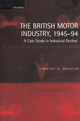 The British Motor Industry, 1945-1994