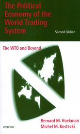 The Political Economy of the World Trading SystemWTO and Beyond$