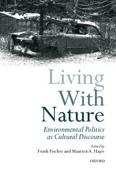 Living with Nature - Environmental Politics as Cultural Discourse | Oxford Scholarship Online