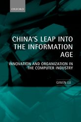 China's Leap into the Information AgeInnovation and Organization in the Computer Industry$