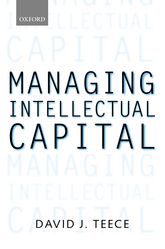 Managing Intellectual Capital - Organizational, Strategic, and Policy Dimensions | Oxford Scholarship Online