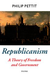 Republicanism – A Theory of Freedom and Government - Oxford Scholarship Online