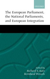 The European Parliament, National Parliaments, and European Integration