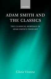 Adam Smith and the ClassicsThe Classical Heritage in Adam Smith's Thought$