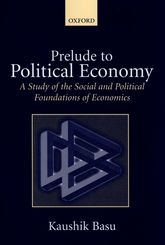 Prelude to Political EconomyA Study of the Social and Political Foundations of Economics$