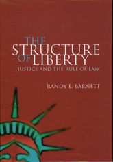 The Structure of Liberty – Justice and the Rule of Law - Oxford Scholarship Online