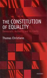The Constitution of Equality - Democratic Authority and Its Limits | Oxford Scholarship Online