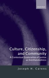 Culture, Citizenship, and Community - A Contextual Exploration of Justice as Evenhandedness | Oxford Scholarship Online