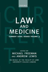 Law and MedicineCurrent Legal Issues Volume 3