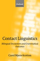 Contact LinguisticsBilingual Encounters and Grammatical Outcomes