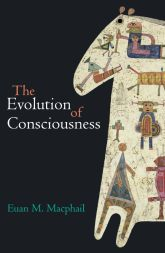 The Evolution of Consciousness$