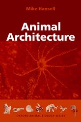 Animal Architecture | Oxford Scholarship Online