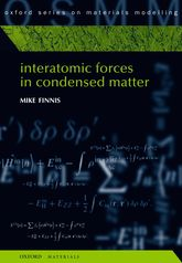 Interatomic Forces in Condensed Matter$