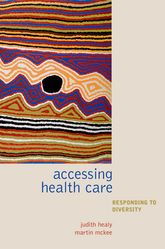 Accessing HealthcareResponding to diversity