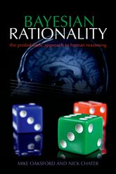 Bayesian RationalityThe probabilistic approach to human reasoning