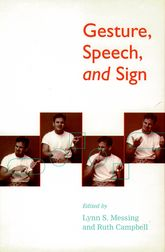 Gesture, Speech, and Sign$