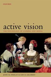 Active Vision – The Psychology of Looking and Seeing | Oxford Scholarship Online