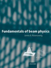 Fundamentals of Beam Physics$