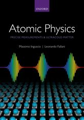 Atomic Physics: Precise Measurements and Ultracold Matter | Oxford Scholarship Online
