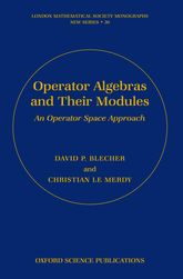 Operator Algebras and Their Modules