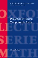 Dynamics of Viscous Compressible Fluids