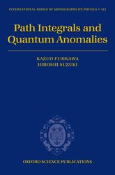 Path Integrals and Quantum Anomalies | Oxford Scholarship Online