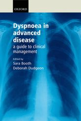 Dyspnoea in Advanced DiseaseA guide to clinical management$