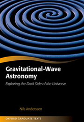 Gravitational-Wave Astronomy: Exploring the Dark Side of the Universe