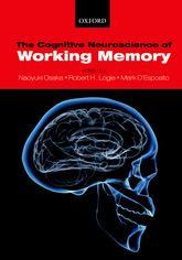 The Cognitive Neuroscience of Working Memory$