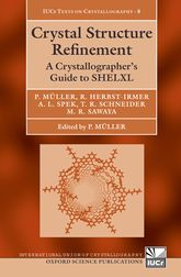 Crystal Structure RefinementA Crystallographer's Guide to SHELXL