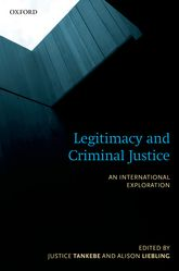 Legitimacy and Criminal JusticeAn International Exploration$