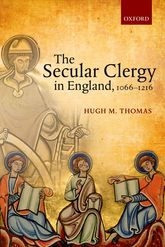 The Secular Clergy in England, 1066–1216$