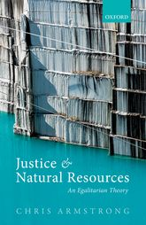 Justice and Natural Resources – An Egalitarian Theory | Oxford Scholarship Online