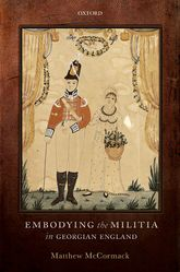 Embodying the Militia in Georgian England$