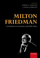 Milton FriedmanContributions to Economics and Public Policy