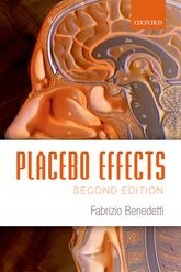 Placebo Effects2nd Edition: Understanding the mechanisms in health and disease
